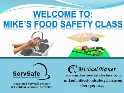 Mike\'s Food Safety Class | We teach and test for the Manager ...
